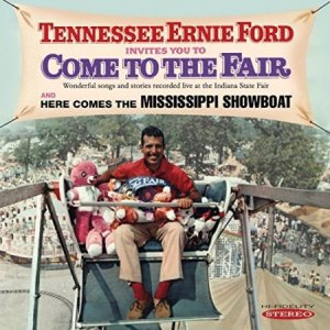 Tennessee Ernie Ford - Come to the Fair