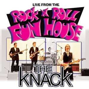 The Knack - Rock n Roll Funhouse