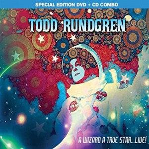 Todd Rundgren A Wizard A True Star Live