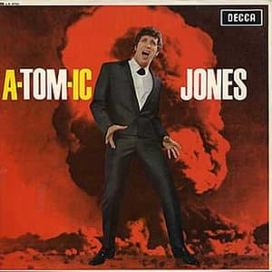 Tom Jones Atomic Jones