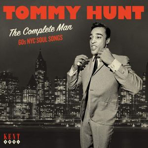 Tommy Hunt The Complete Man