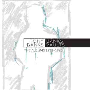 Tony Banks - Vaults