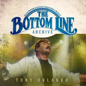 Tony Orlando - Bottom Line