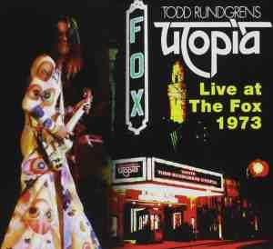 Utopia - Live at the Fox 1973