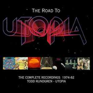 """Love is the Answer: Friday Music Collects """"The Complete Todd Rundgren + Utopia: 1974-1982"""" On New Box Set, Coincides with Reunion Tour"""