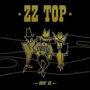 ZZ Top Goin 50 Deluxe