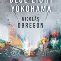 Book Review: Blue Light Yokohama by Nicolás Obregón