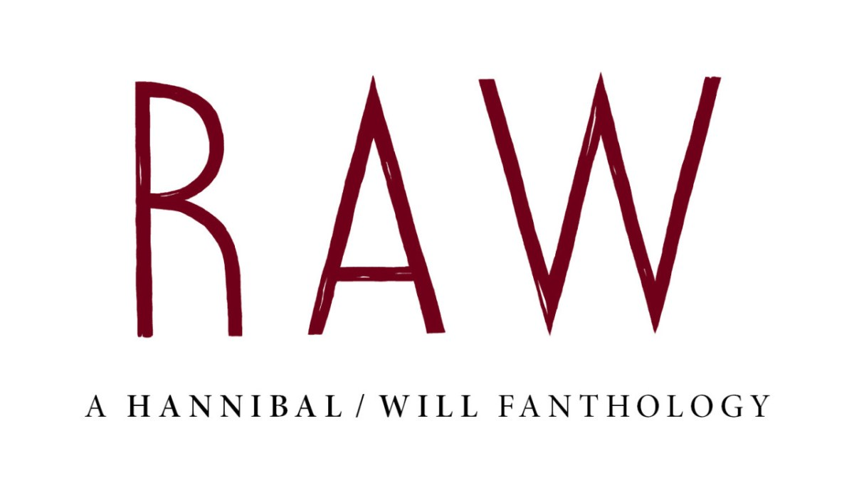 RAW Fanzine: A Hannibal/Will Fanthology