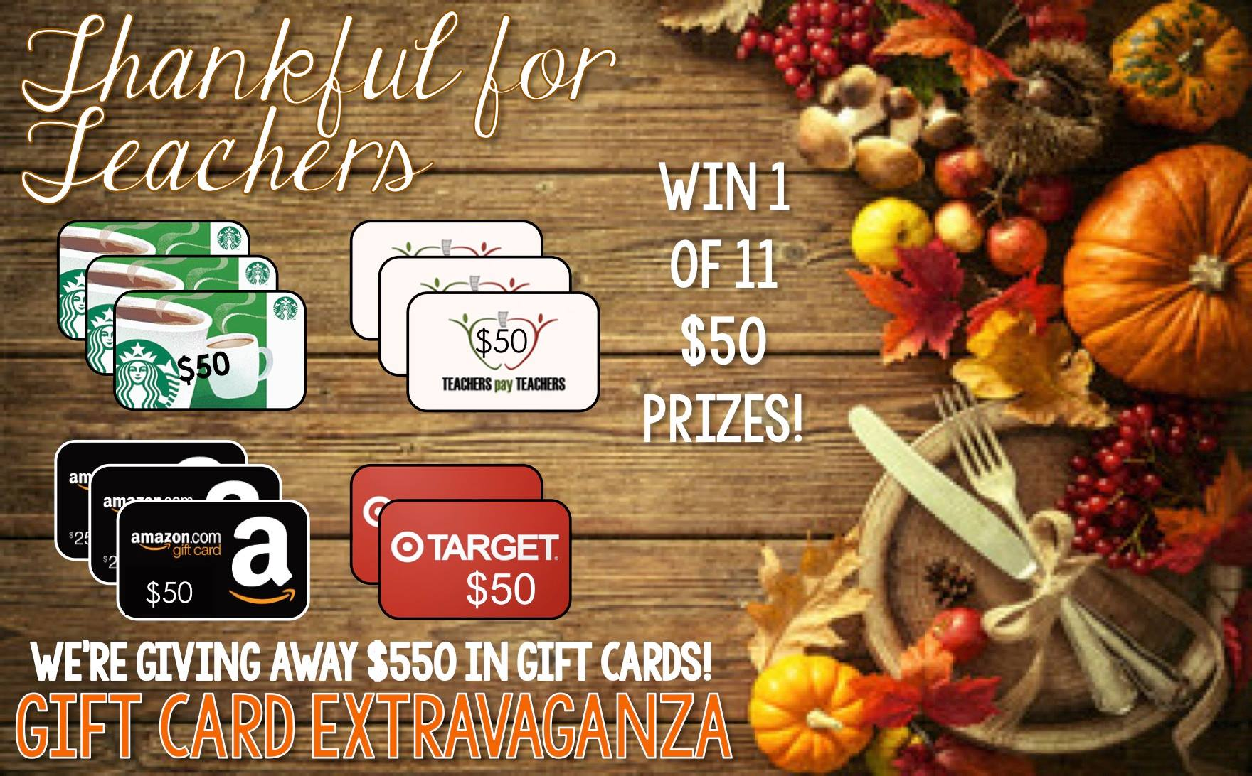 """Thankful for Teachers"""" Gift Card Extravaganza"""