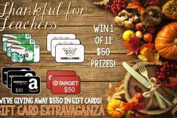 """Thankful for Teachers"" Gift Card Extravaganza"