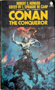 Conan the Conqueror, Robert E Howard, These Fantastic Worlds