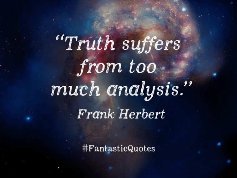 Frank Hebert | #fantasticquotes |Jake Jackson | These Fantastic Worlds