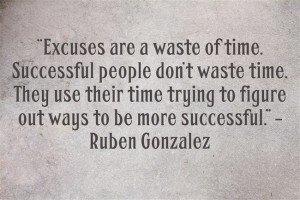 Excuses-waste-time