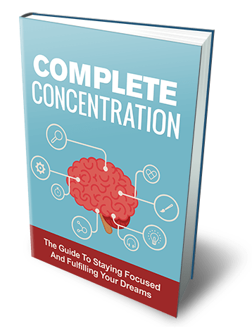 Guide To Complete Concentration