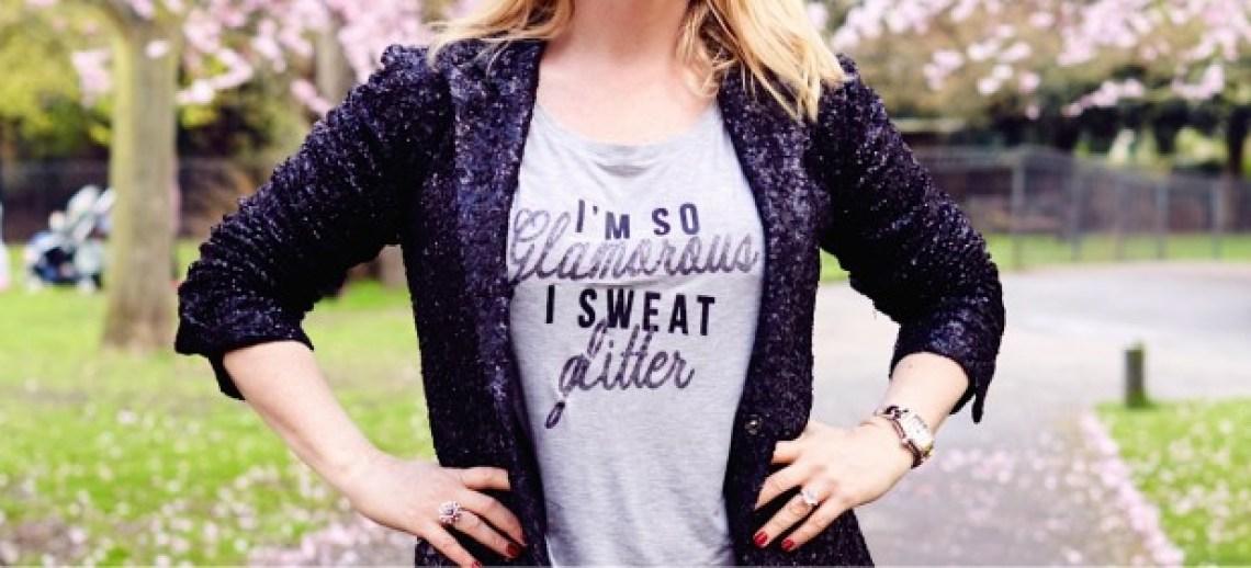 so glamorous I sweat glitter