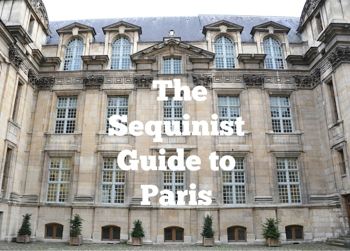 Sequinist Guide to Paris
