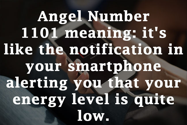 Angel number 1101 charge your energy