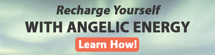 learn how to recharge yourself with angelic energy