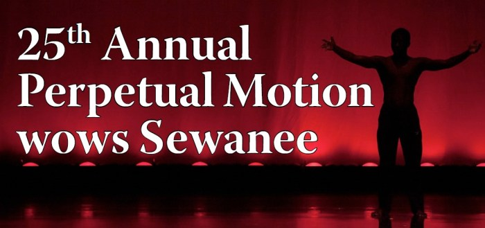 25th Annual Perpetual Motion performance