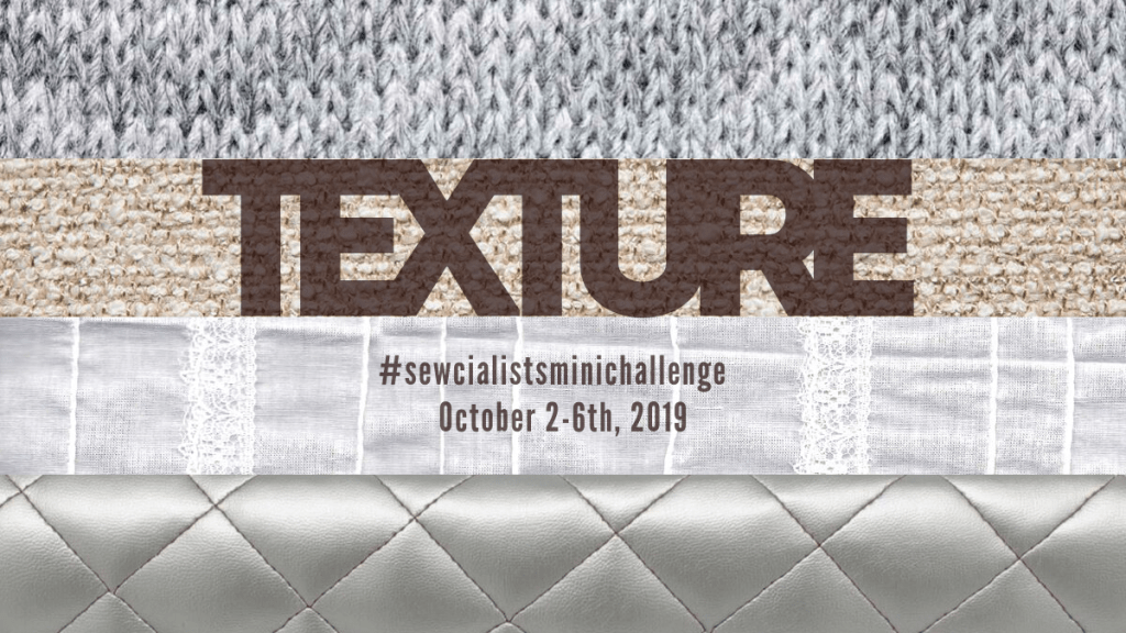 Banner graphic for the Texture mini challenge, with the hashtag and the dates (Oct. 2-6, 2019).