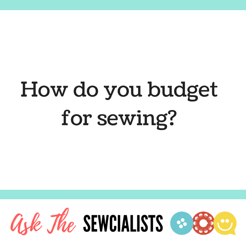 Graphic: how do you budget for sewing?