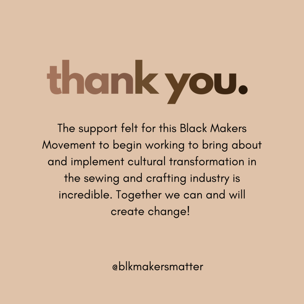 Text image saying thank you for supporting the Black Makers Matter movement