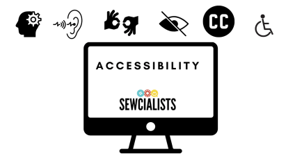 "Graphic with the word ""Accessibility"" and the Sewcialists logo"