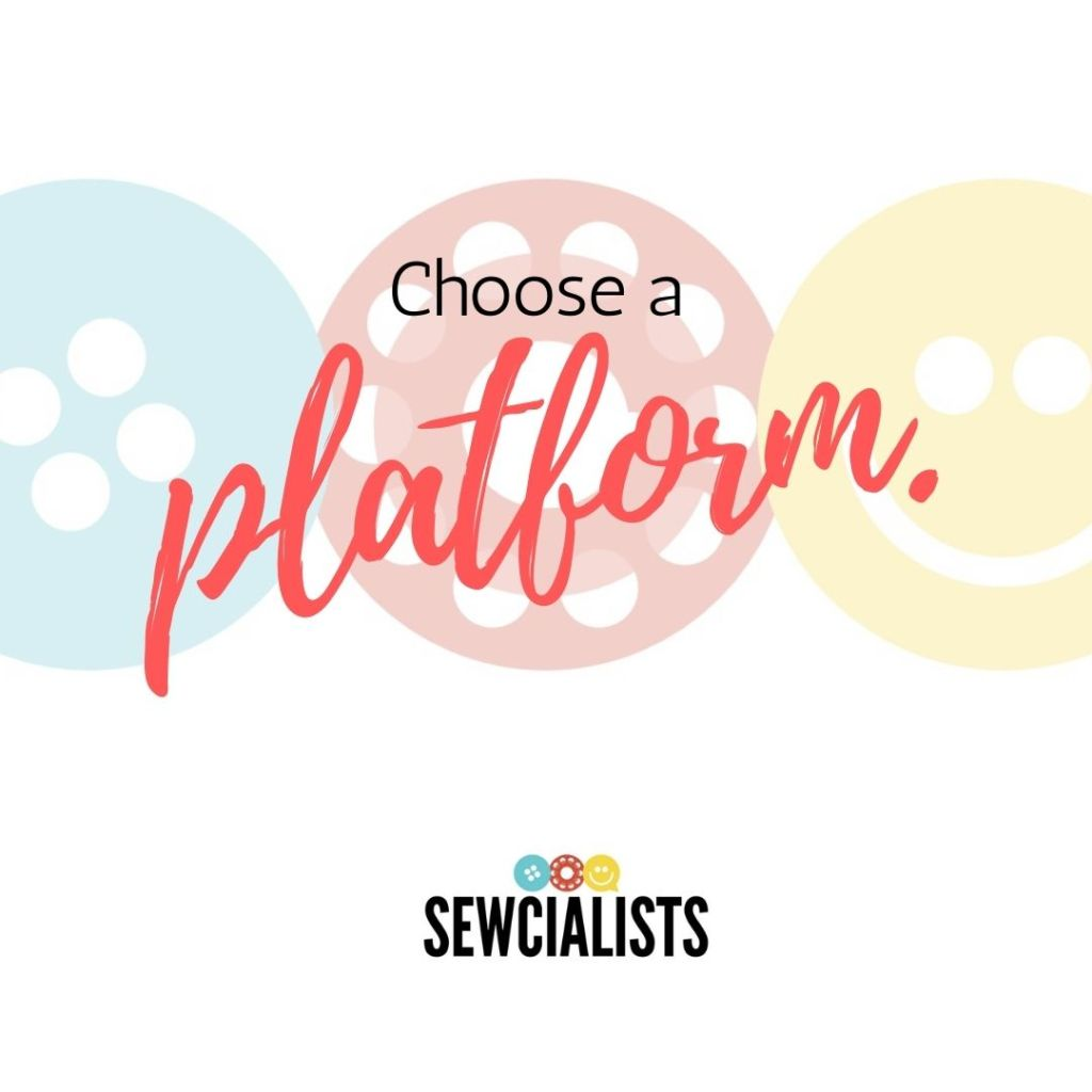 """A graphic with the words """"Choose a platform."""" written over the Sewcialists logo"""