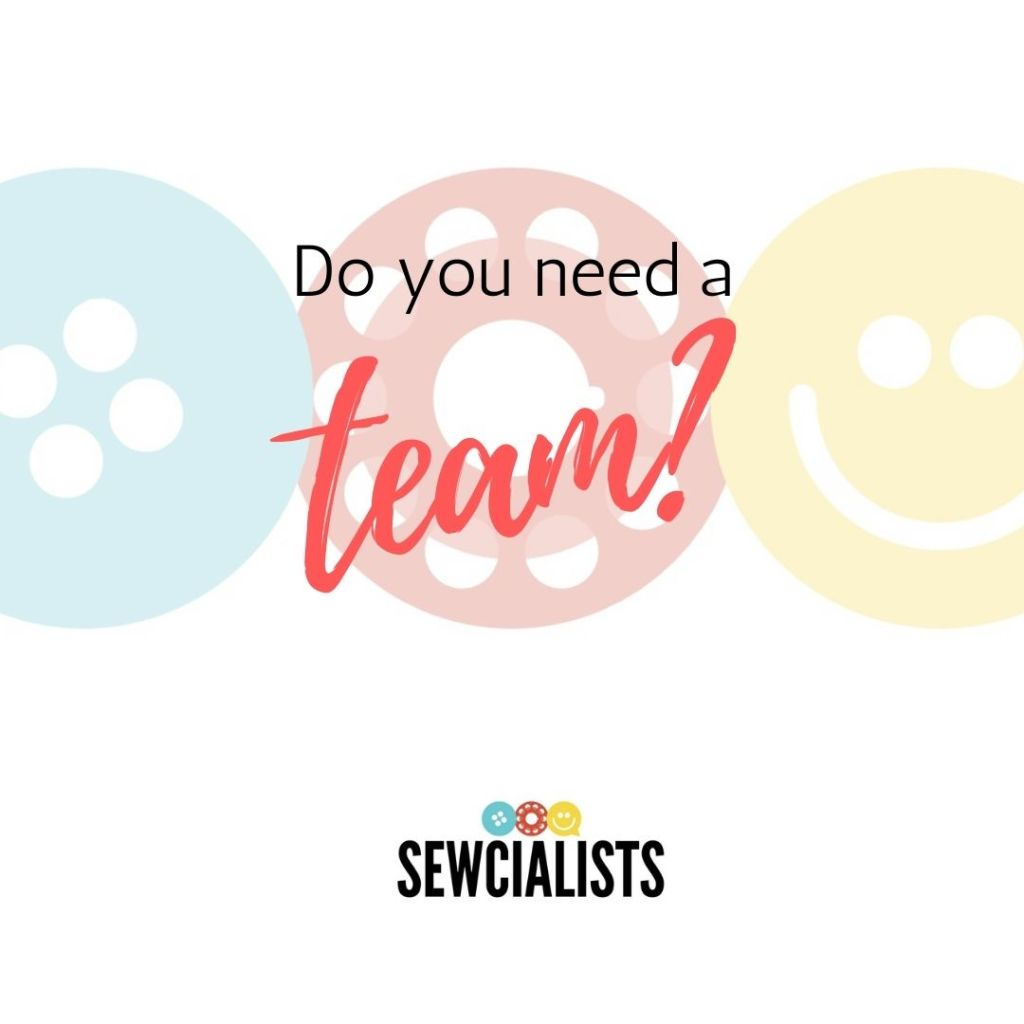 """A graphic with the words """"Do you need a team?"""" written over the Sewcialists logo"""