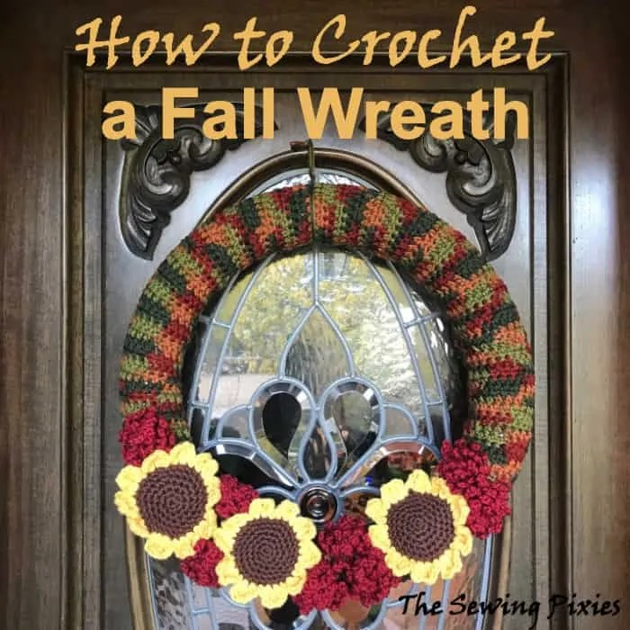 How To Crochet A Fall Wreath The Sewing Pixies