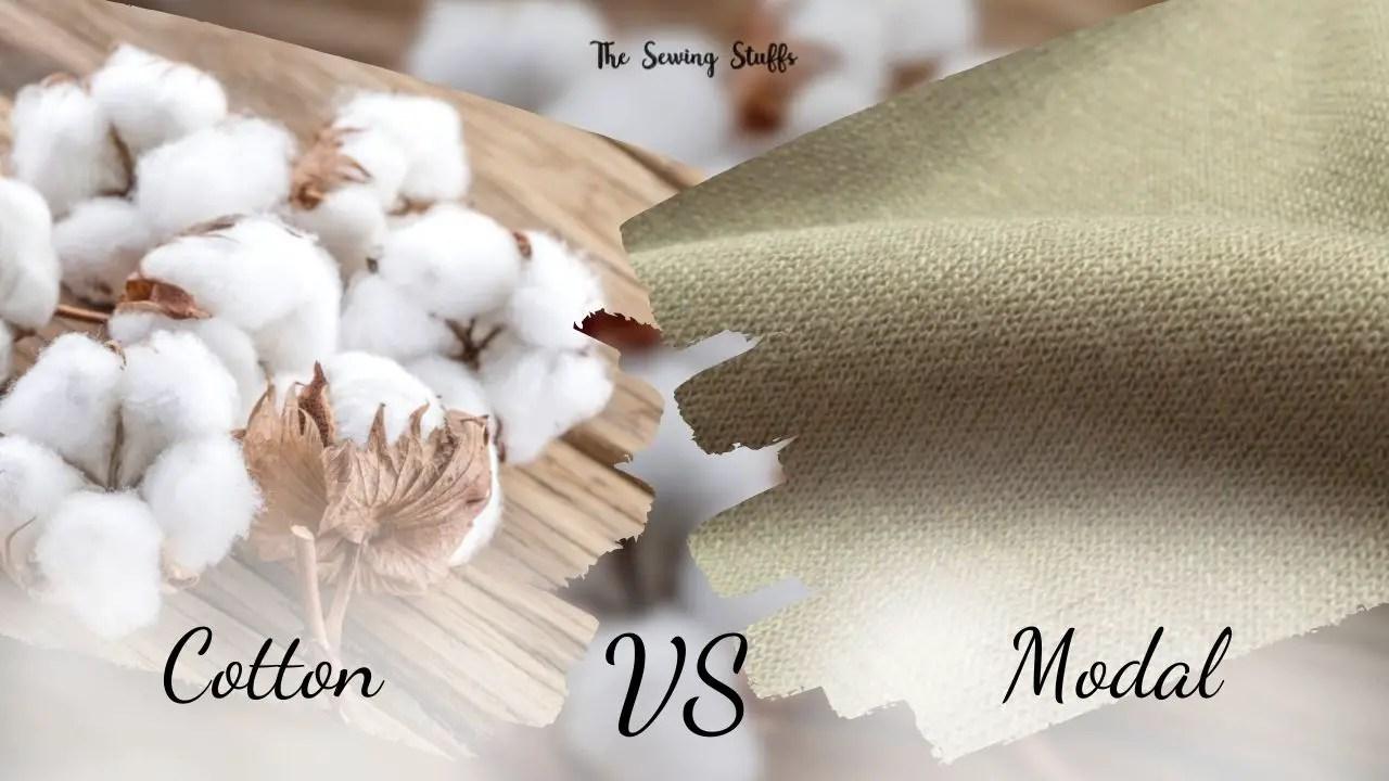 Cotton vs Modal