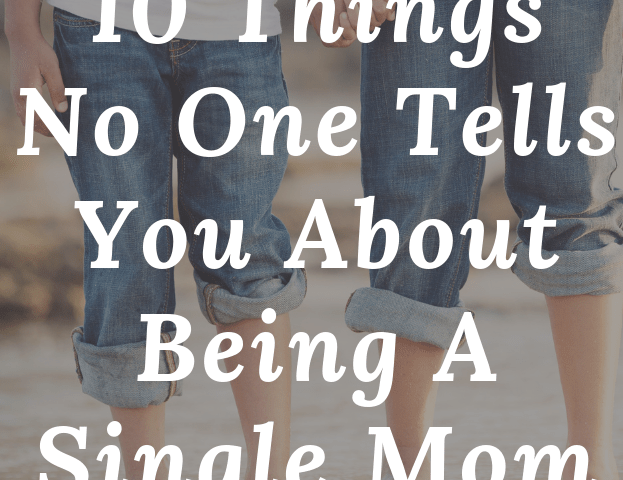 10 THINGS NO ONE TELLS YOU ABOUT BEING A SINGLE MOM | thesewist.me
