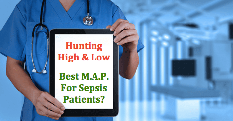 SGEM#90: Hunting High and Low (Best MAP for Sepsis Patients)