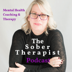 the sober therapist recovery podcast