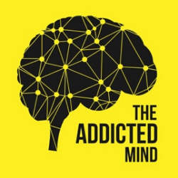 addicted mind podcast
