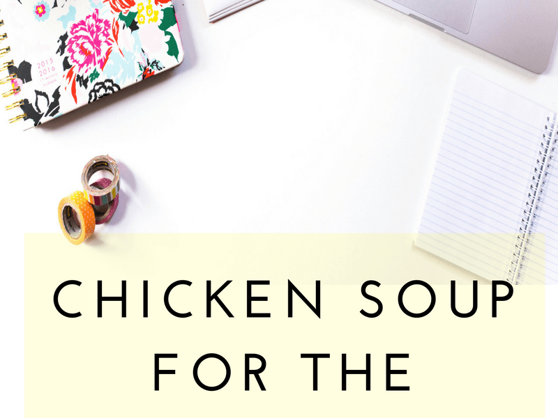 Chicken Soup for the… Working Soul