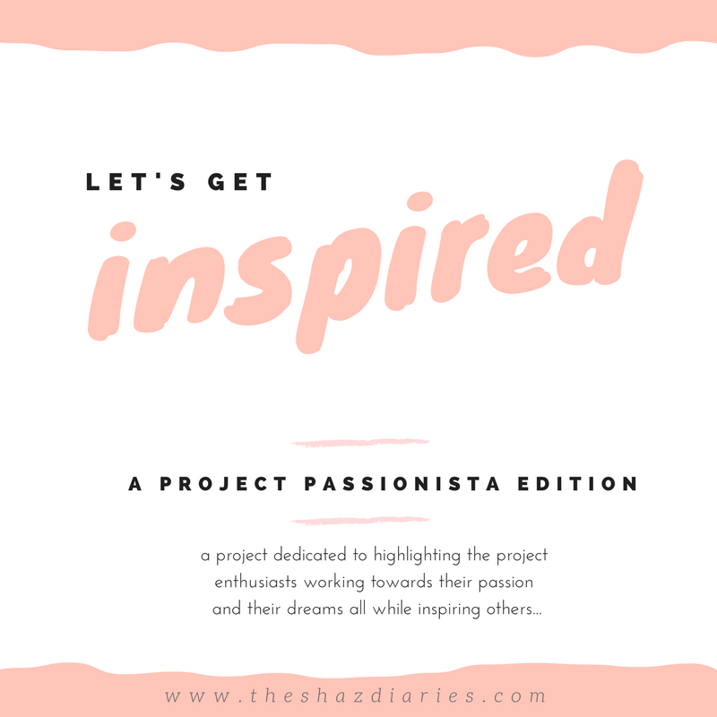 The Shaz Diaries: Let's Get Inspired