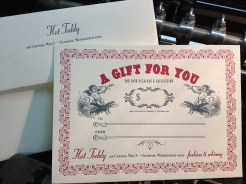 Gift certificates for Hot Toddy, a great customer for years!