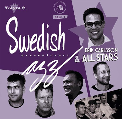 Swedish azz presents: Eric Carlsson & All Stars | Volume One & Two | nottwo records