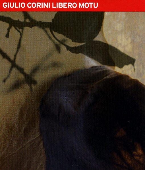 giulio corini | libero motu | el gallo rojo records