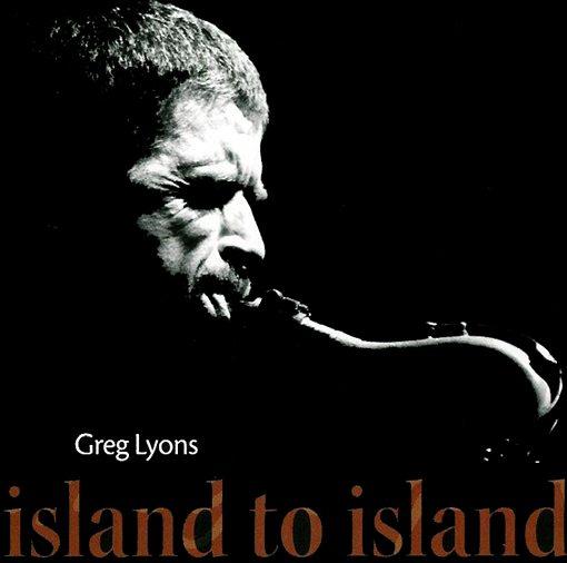 Greg Lyons | Island to Island