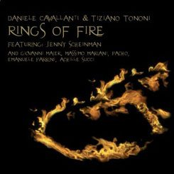 daniele cavallanti | tiziano tononi | rings of fire | long song records