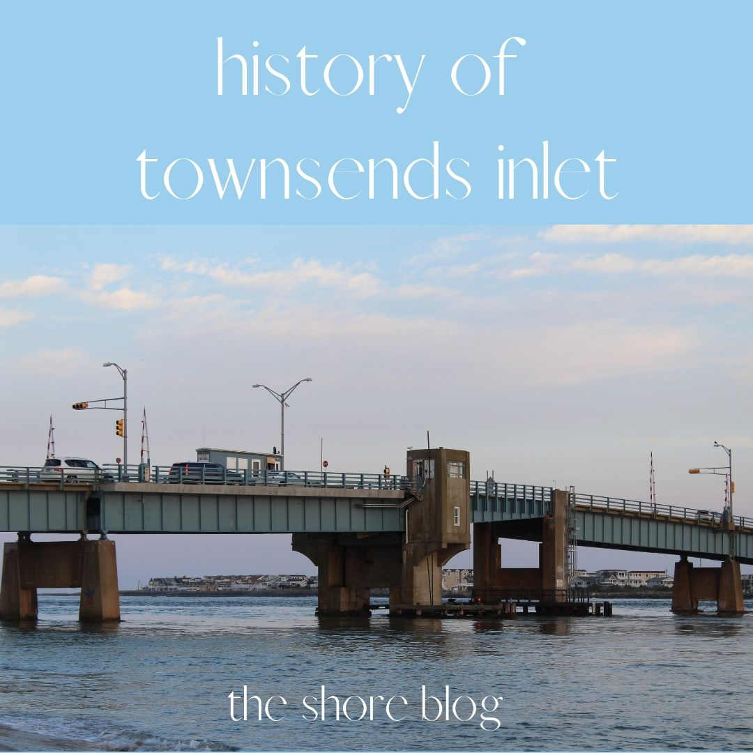 History of Townsends Inlet