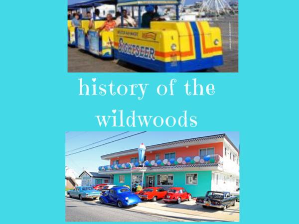 History of The Wildwoods