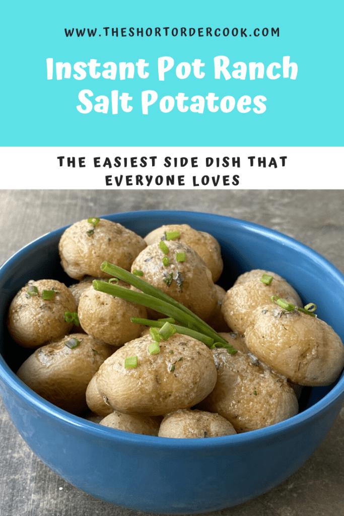 Instant Pot Ranch Salt Potatoes PIN