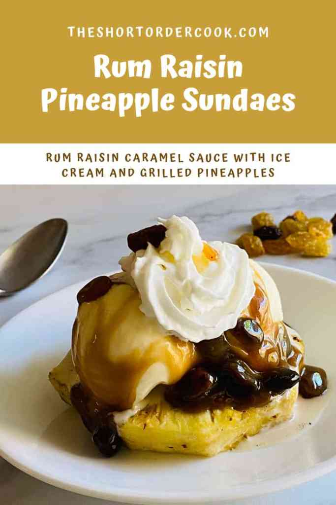 Rum Raisin Pineapple Sundaes PIN