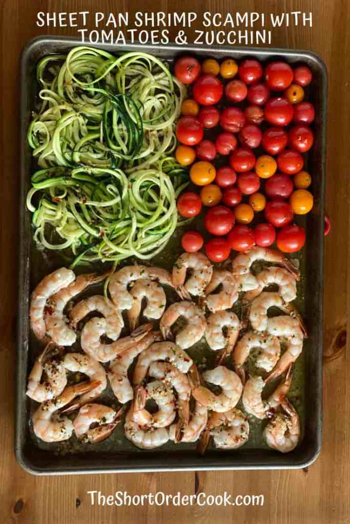 Sheet Pan Shrimp Scampi w tomatoes & zucchini