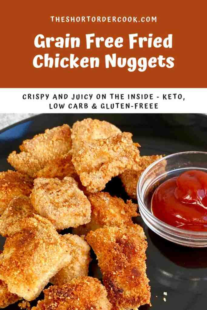 Grain Free Fried Chicken Nuggets PIN