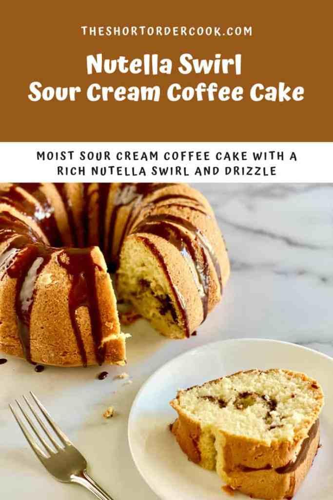 Nutella Swirl Sour Cream Coffee Cake PIN