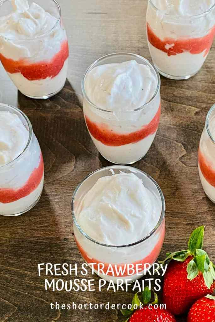Fresh Strawberry Mousse Parfaits ready in cups layered